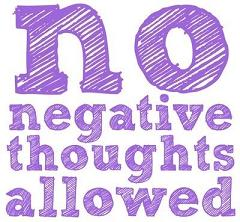 No-Negative-Thoughts-2-25-13